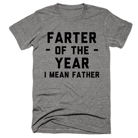 Farter Of The Year I Mean Father | Unisex Gray T-Shirt | Eternal Weekend - 1