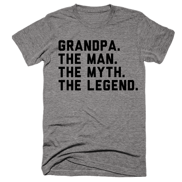 Grandpa The Man The Myth The Legend | Unisex Gray T-Shirt | Eternal Weekend - 1