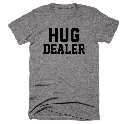 Hug Dealer | Unisex Gray T-Shirt | Eternal Weekend - 1