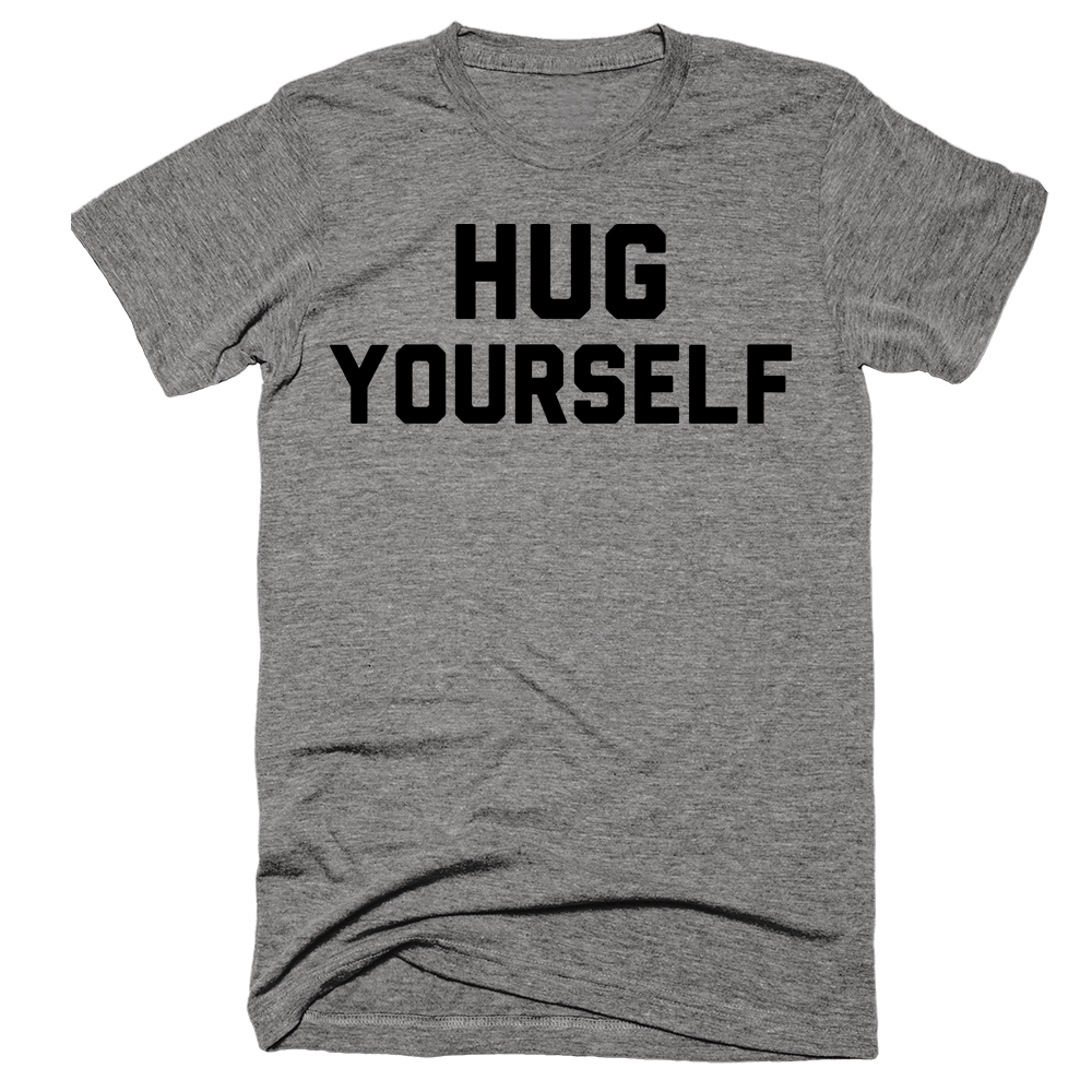 Hug Yourself | Unisex Gray T-Shirt | Eternal Weekend - 1
