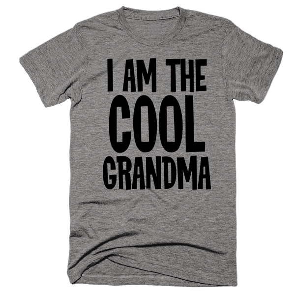 I Am The Cool Grandma | Unisex Gray T-Shirt | Eternal Weekend - 1