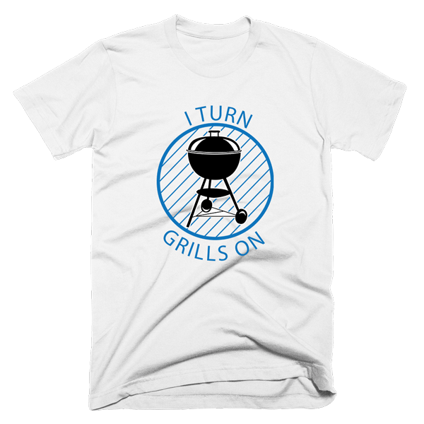 I Turn Grills On | Unisex White T-Shirt | Eternal Weekend - 1