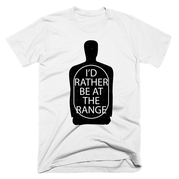 I'd Rather Be At The Range | Unisex White T-Shirt | Eternal Weekend - 1