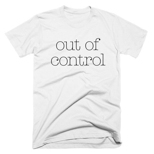 Out Of Control | Unisex White T-Shirt | Eternal Weekend - 1