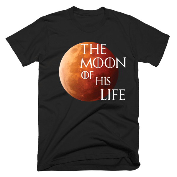 The Moon Of His Life | Unisex Black T-Shirt | Eternal Weekend - 1