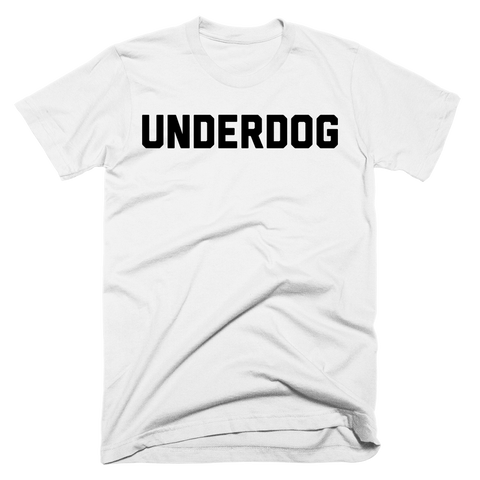 Underdog | Unisex White T-Shirt | Eternal Weekend - 1
