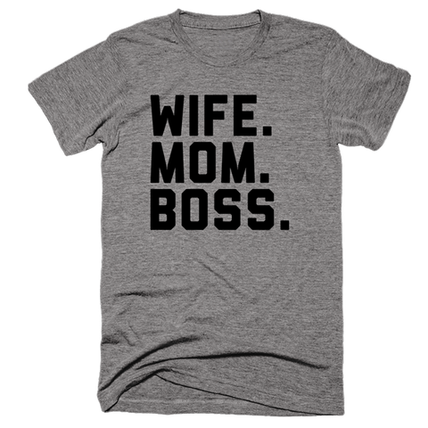 Wife Mom Boss | Unisex Gray T-Shirt | Eternal Weekend - 1