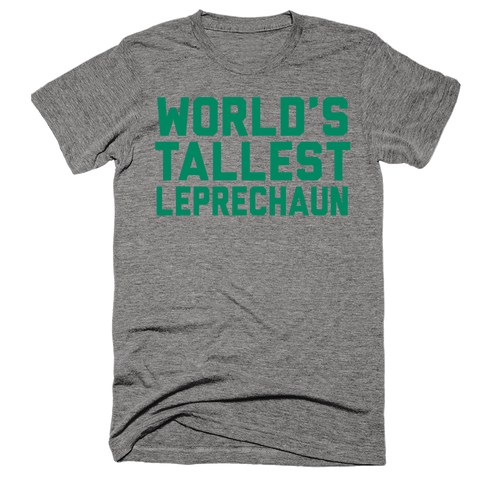 World's Tallest Leprechaun | Unisex Gray T-Shirt | Eternal Weekend - 1