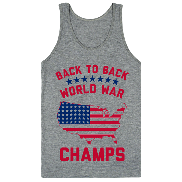 America: Back to Back World War Champs | Unisex Gray Tank | Eternal Weekend - 1