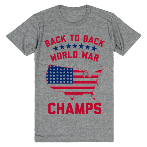 America: Back to Back World War Champs! | Unisex Gray T-Shirt | Eternal Weekend - 1