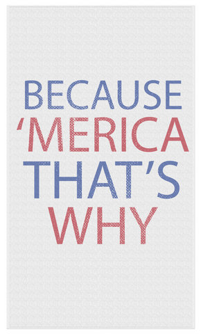 'MERICA! That's Why... Beach Towel - JG