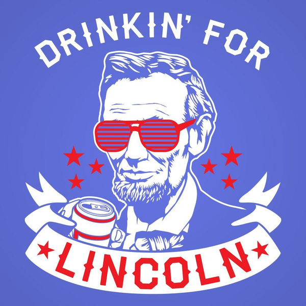 Drinkin For Lincoln Men's T-Shirt