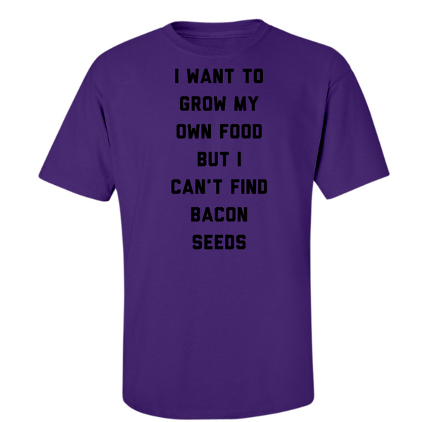 Can't Grow Bacon - Midweight Cotton Tee - JG