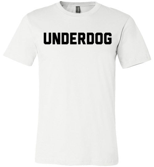 Underdog | Unisex White T-Shirt | Eternal Weekend - 2