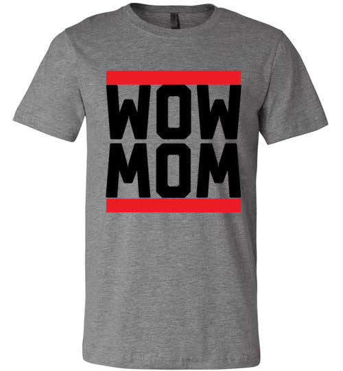 Wow Mom | Unisex Gray T-Shirt | Eternal Weekend - 1