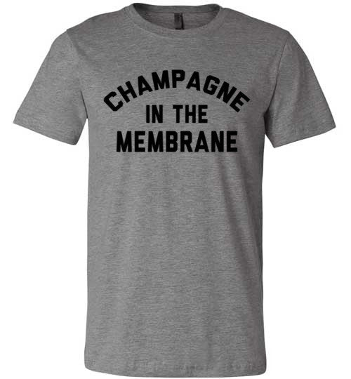 Champagne In The Membrane | Unisex Gray T-Shirt | Eternal Weekend - 2