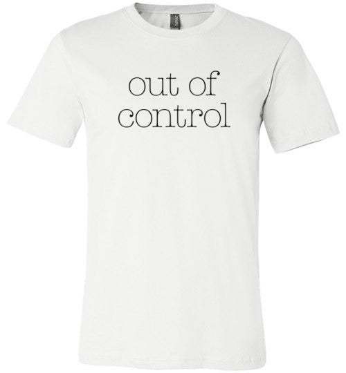 Out Of Control | Unisex White T-Shirt | Eternal Weekend - 2