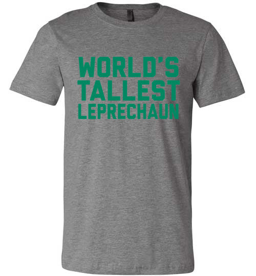 World's Tallest Leprechaun | Unisex Gray T-Shirt | Eternal Weekend - 2