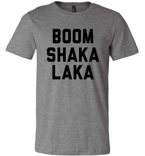 Boom Shaka Laka | Unisex Gray T-Shirt | Eternal Weekend - 2