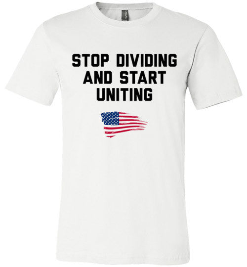 Stop Dividing And Start Uniting | Unisex White T-Shirt | Eternal Weekend - 2