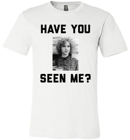 Have You Seen Me (Molly)? | Unisex White T-Shirt | Eternal Weekend - 1