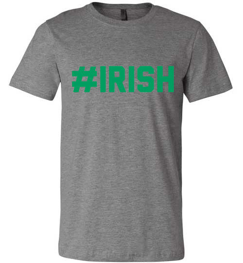 #Irish | St Patricks Day Shirt | Unisex Gray T-Shirt | Eternal Weekend - 2