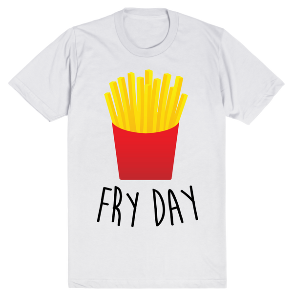 Fry Day | Unisex White T-Shirt | Eternal Weekend - 1