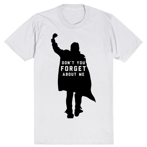 John Bender - Don't You Forget About Me - Breakfast Club | Unisex White T-Shirt | Eternal Weekend - 1