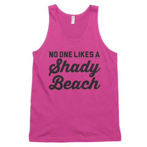 No One Likes A Shady Beach Tank | Unisex White Tank | Eternal Weekend - 1