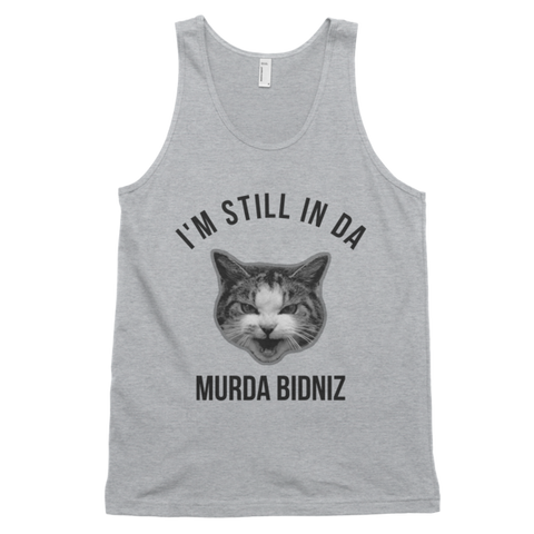 I'm Still In Da Murder Bidniz Tank Top | Unisex Gray Tank | Eternal Weekend - 1