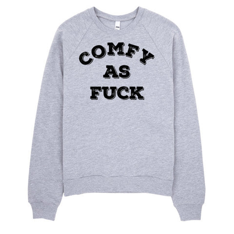 Comfy As Fuck Sweater | Unisex Crewneck Sweatshirt Grey | Eternal Weekend - 1