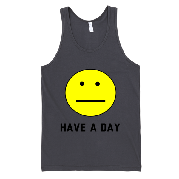 Have A Day Tank Top | Unisex White Tank | Eternal Weekend - 1