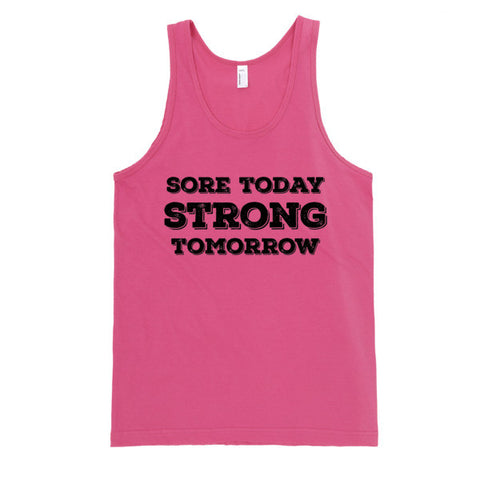 Sore Today Strong Tomorrow Tank | Unisex White Tank | Eternal Weekend - 1