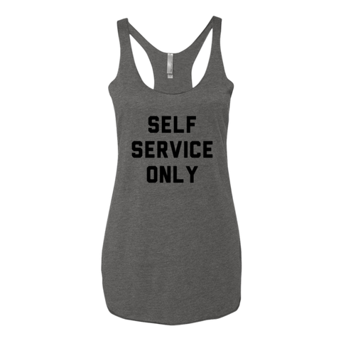 Self Service Only Women's tank top | Women's Tank | Eternal Weekend - 1