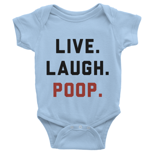 Live Laugh Poop Onesie | Onsies | Eternal Weekend - 2