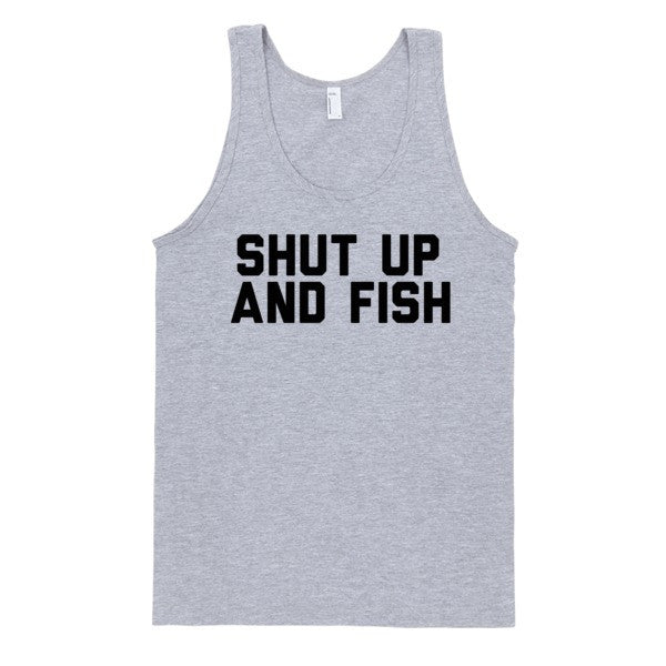 Shut Up And Fish (Tank) | Unisex Gray Tank | Eternal Weekend
