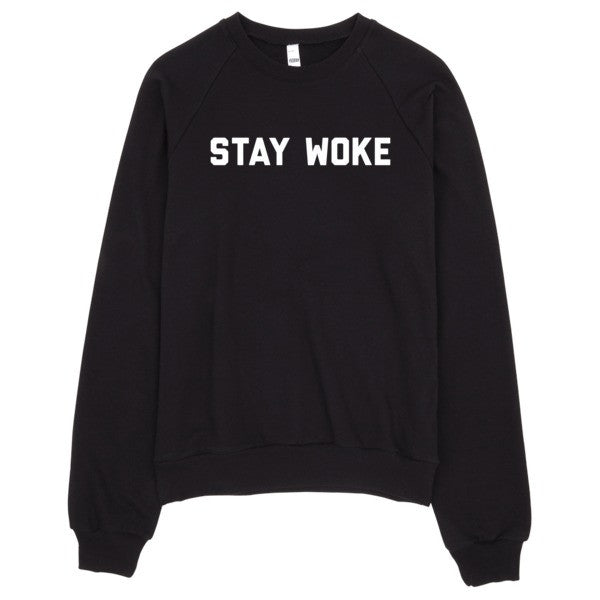 Stay Woke Sweater | Unisex Crewneck Sweatshirt - Black | Eternal Weekend - 1
