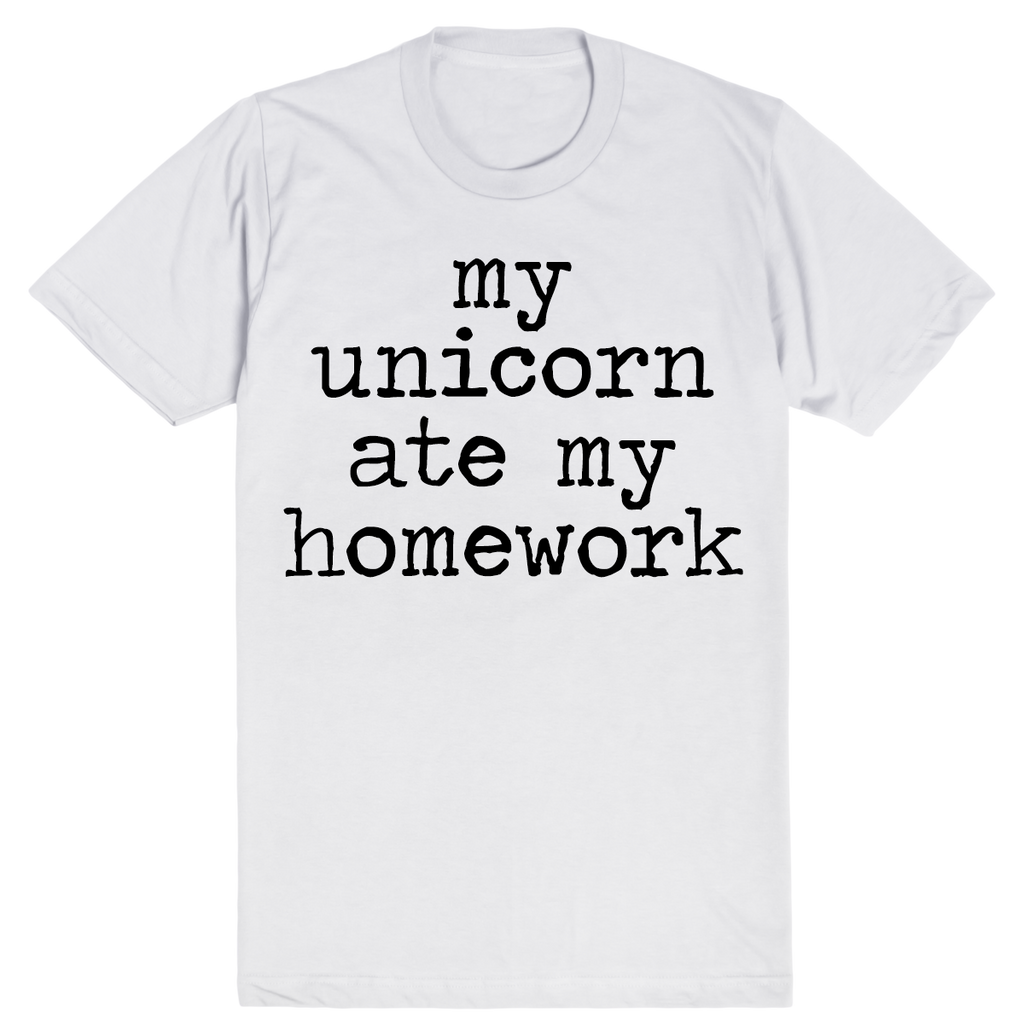 My Unicorn Ate My Homework | Unisex White T-Shirt | Eternal Weekend - 1