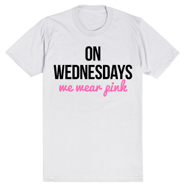 On Wednesdays We Wear Pink - Mean Girls | Unisex White T-Shirt | Eternal Weekend - 1