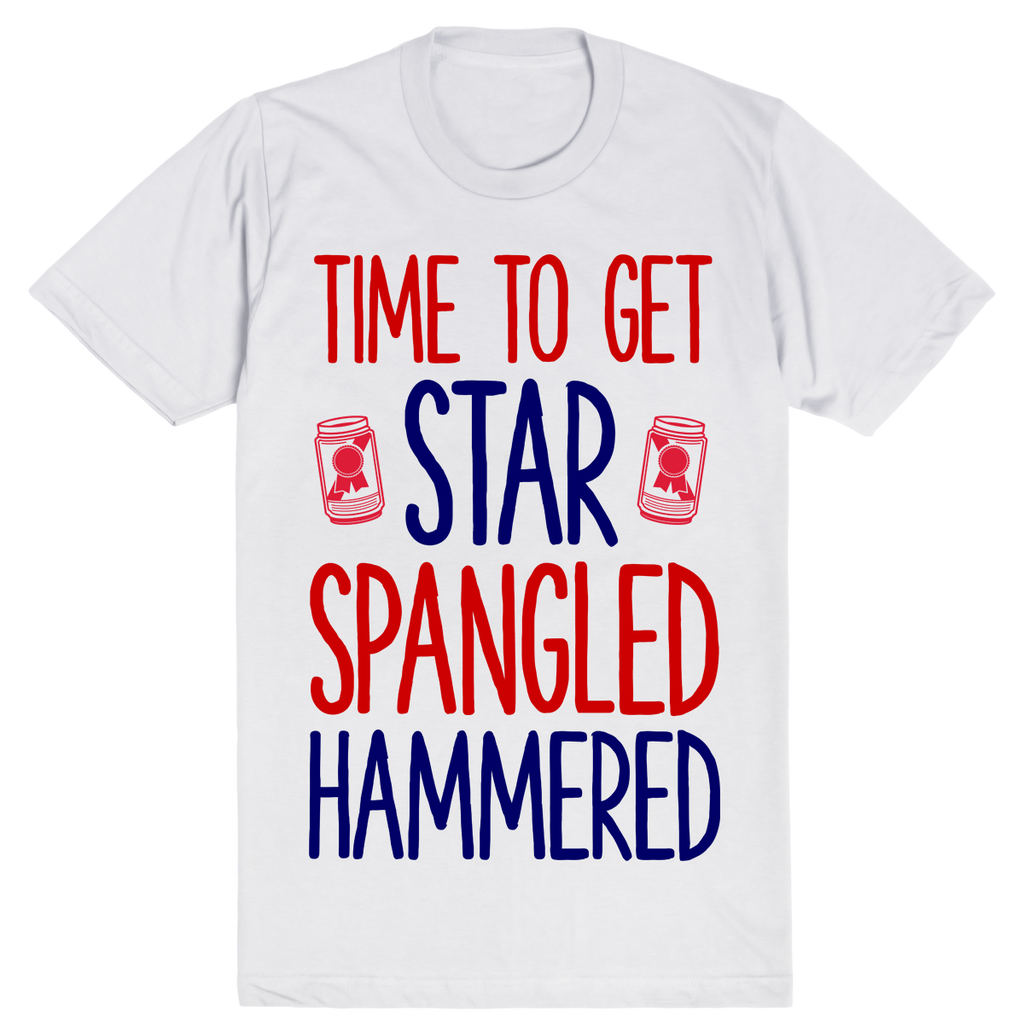 Time To Get Star Spangled Hammered | Unisex White T-Shirt | Eternal Weekend - 1