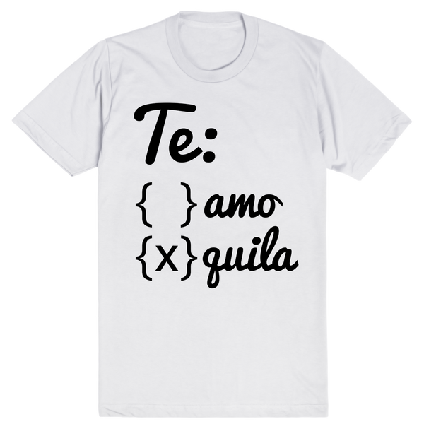Te Amo, or Tequila | Unisex White T-Shirt | Eternal Weekend - 1