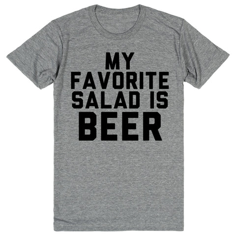 My Favorite Salad Is Beer | Unisex Gray T-Shirt | Eternal Weekend - 1