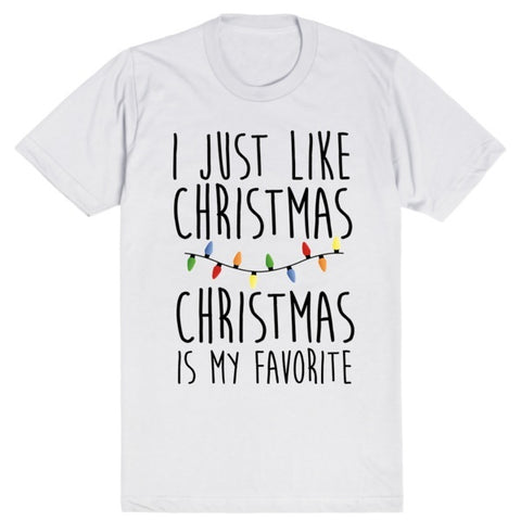 I Just Like Christmas, Christmas is my Favorite - Elf | Unisex White T-Shirt | Eternal Weekend - 1