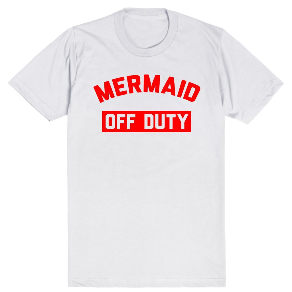 Mermaid Off Duty | Unisex White T-Shirt | Eternal Weekend - 1