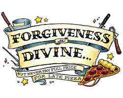 Scrotes - TMNT - Forgive is Divine but never pay full price for late pizza