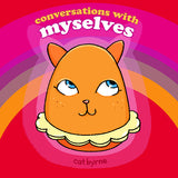 Conversations With Myselves by Cat Byrne
