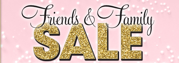 Friends and Family Sales Event- December 14th