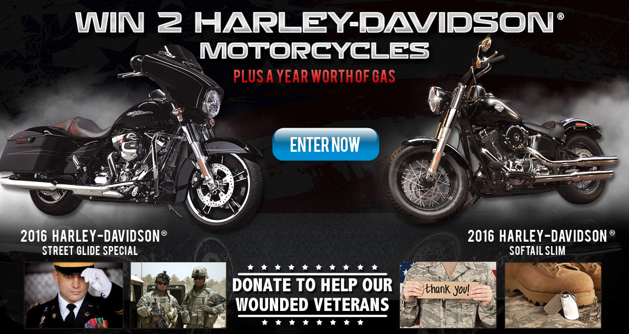 Win Two Harley-Davidson motorcycles and support wounded veterans!