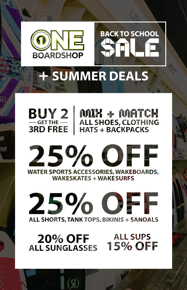 ONE Boardshop Back To School and Summer SALE