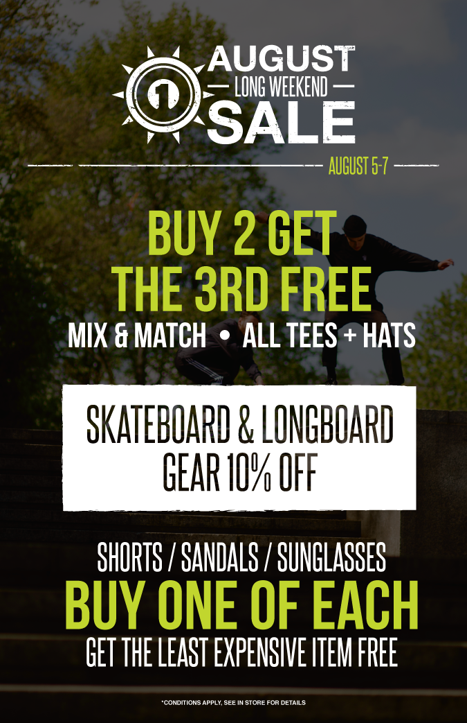 ONE Boardshop Prince George - August Long Weekend Sale
